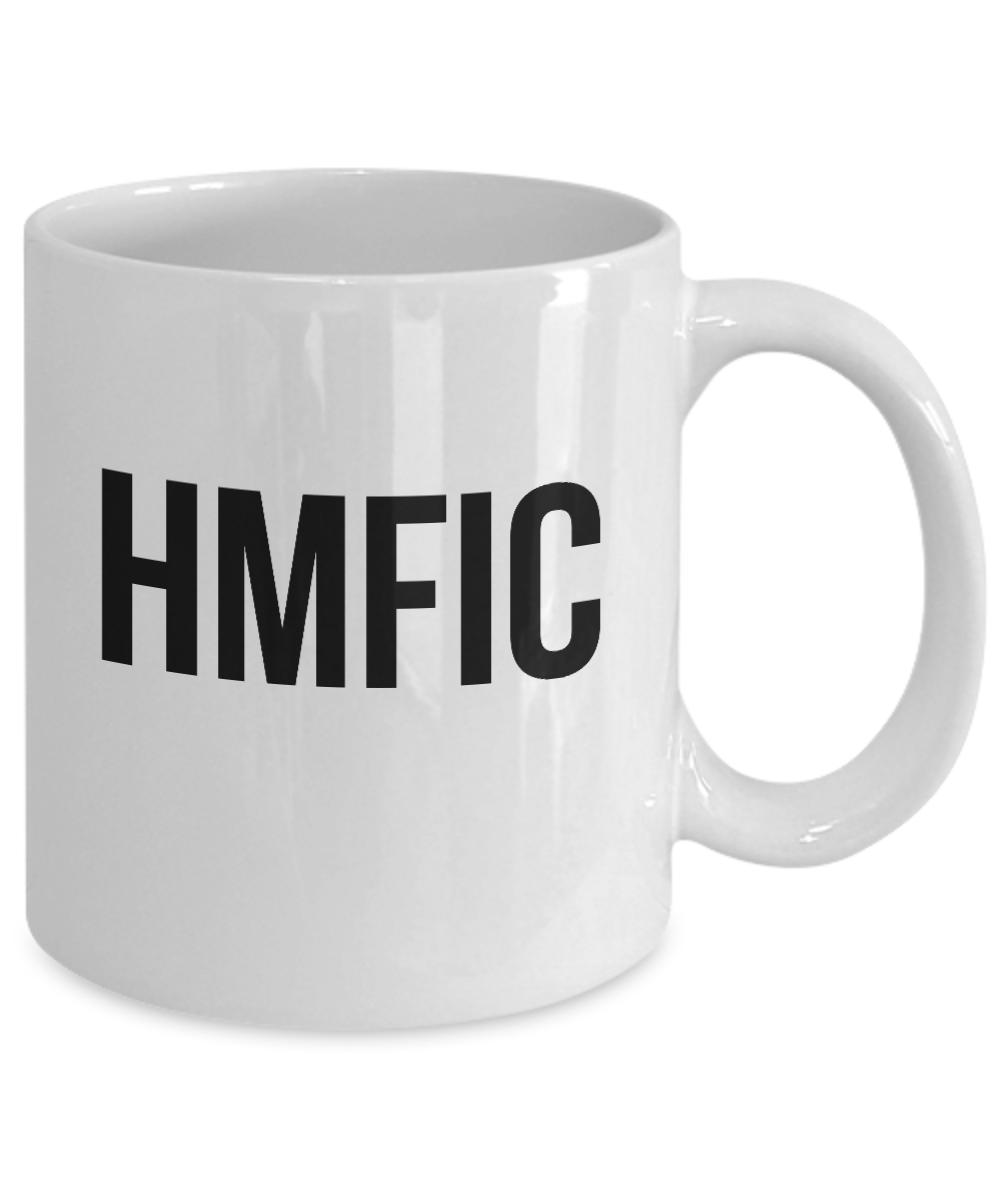 HMFIC Funny Mug