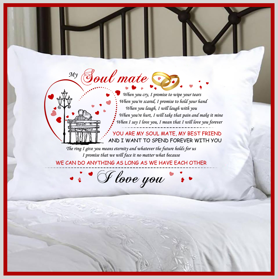 You Are My Soul Mate Pillow Case