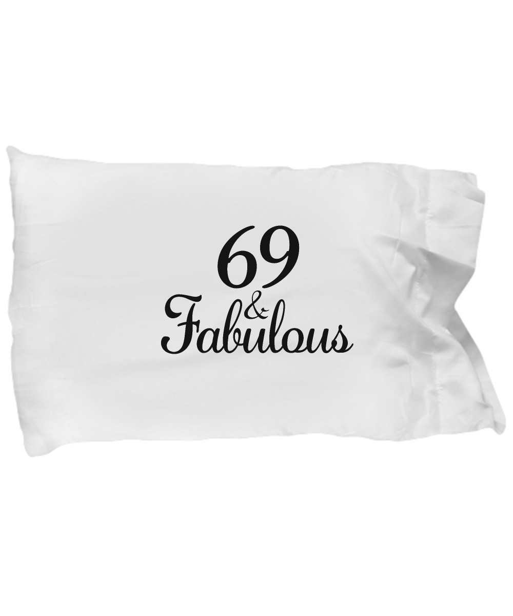 69th Birthday Pillow Case