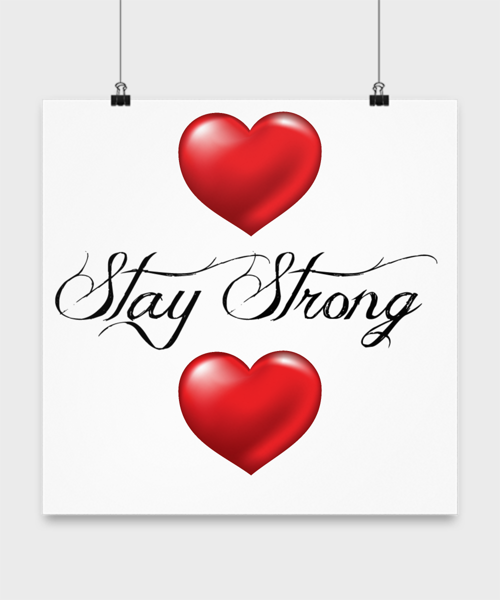 STAY STRONG - HEART (posters)