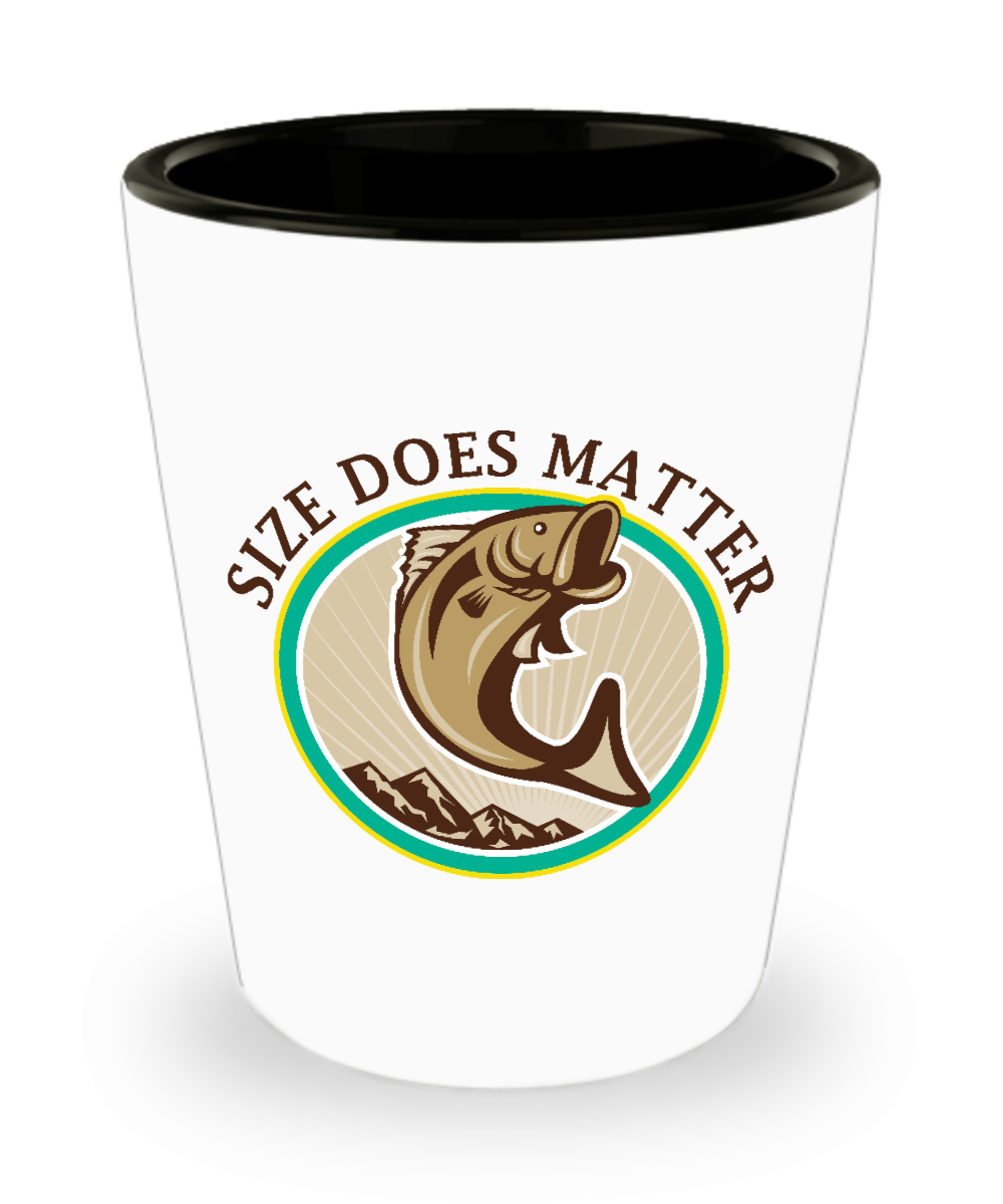 Funny Quotes About Size Matters: Fishing Shot Glass