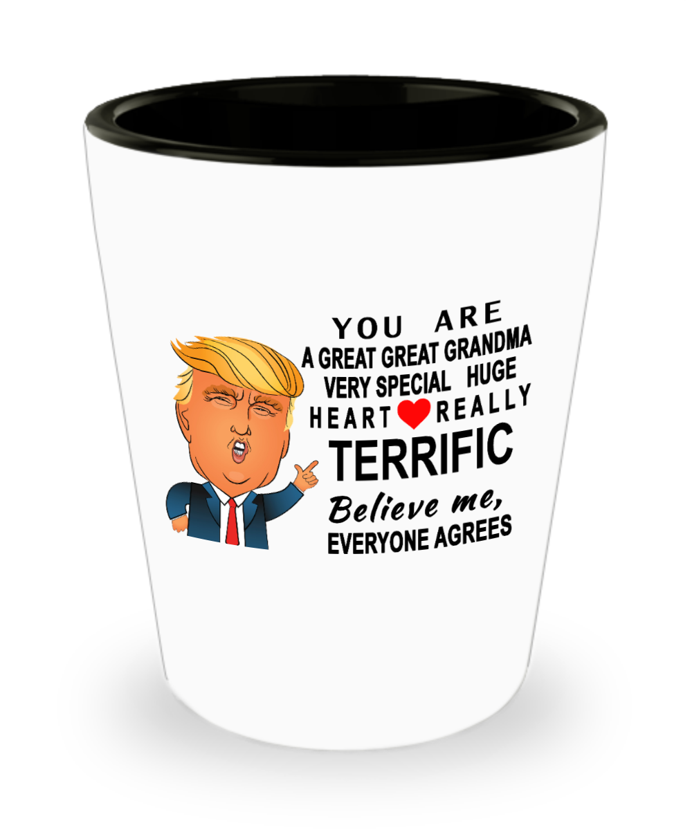 Funny Donald Trump Shot GlassYou Are A Great Grandma Trumpperfect Christmas Birthday Gifts Gearbubble Campaign