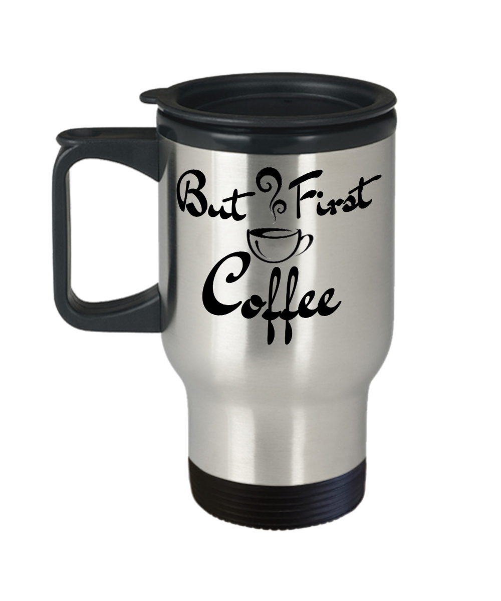 Coffee But 14 First Travel Mug OzStainless Steel K3Tl15FJuc