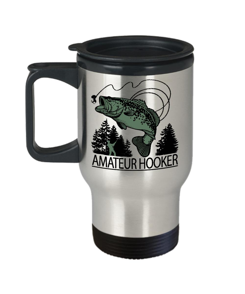 Amateur Hooker Mug Funny Fishing Travel Mug