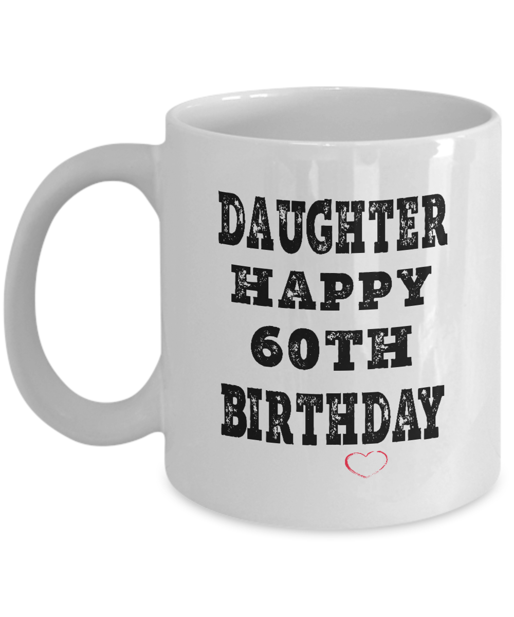 Dad Mugs From Daughter 60th Birthday Gifts For Gift