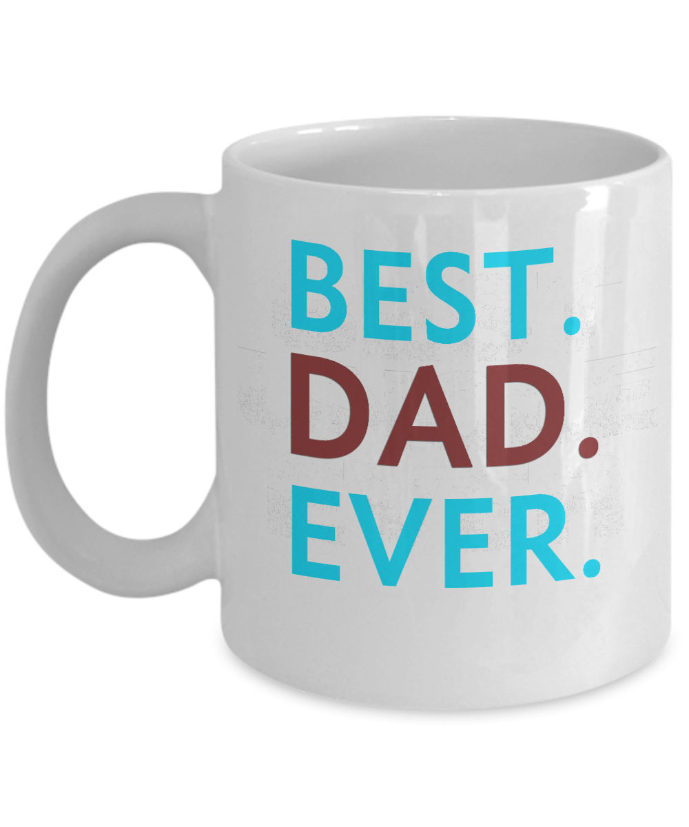 Best Dad Gifts Best Dad Ever Mug