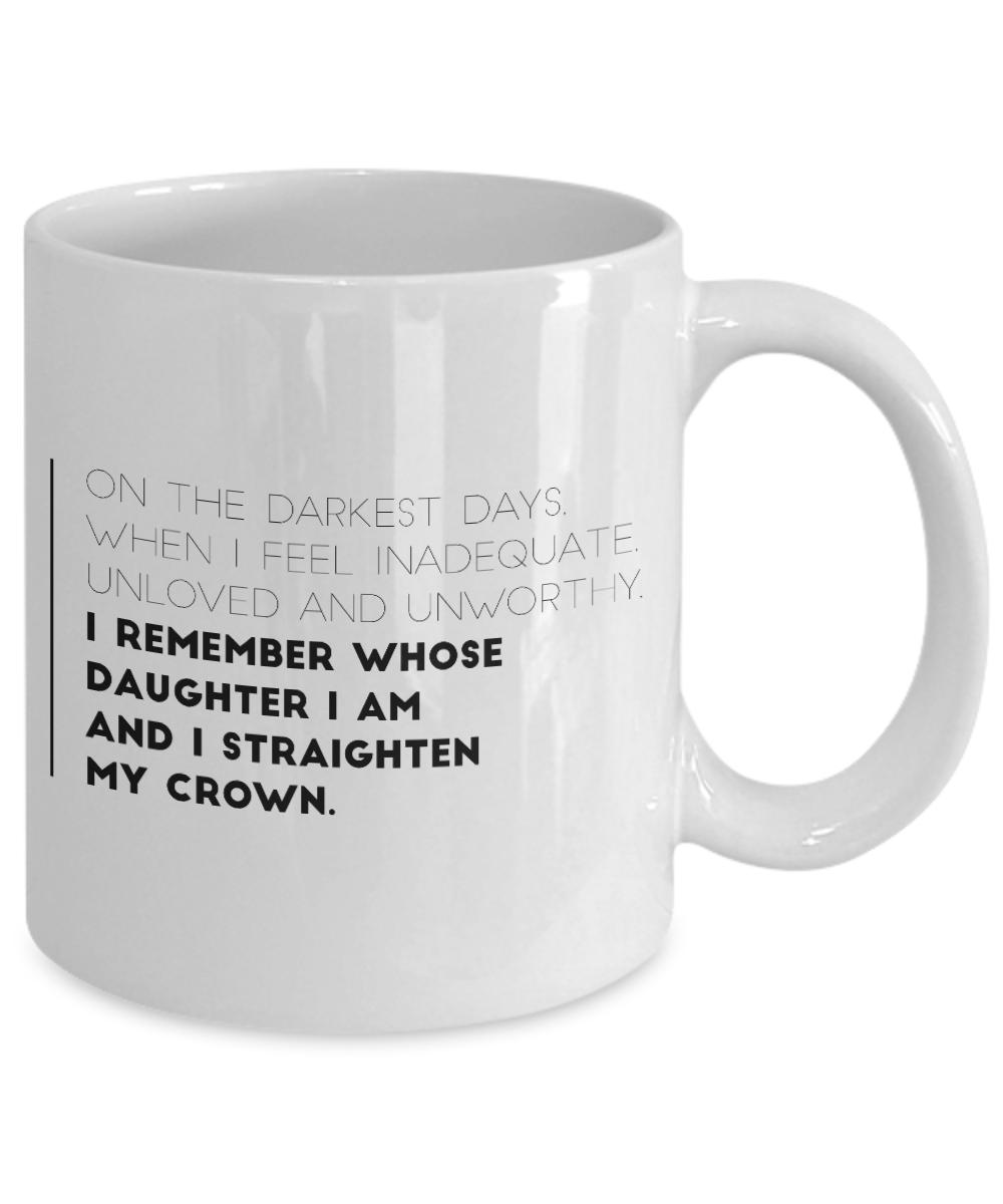 Fathers Day Coffee Mug On The Darkest Days When I Feel