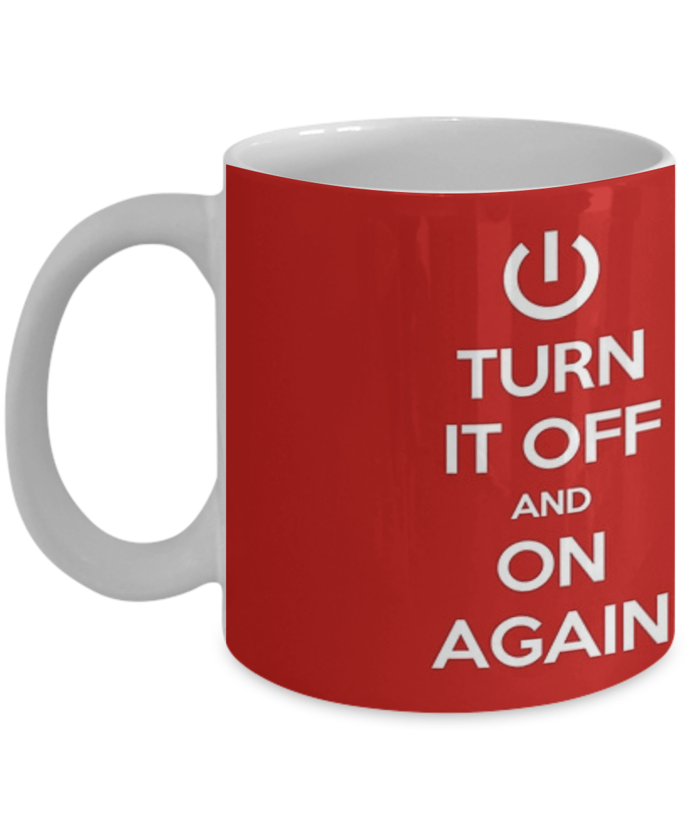 Keep Calm - Turn It Off and On Again, Funny Mug, Quote Mug ...