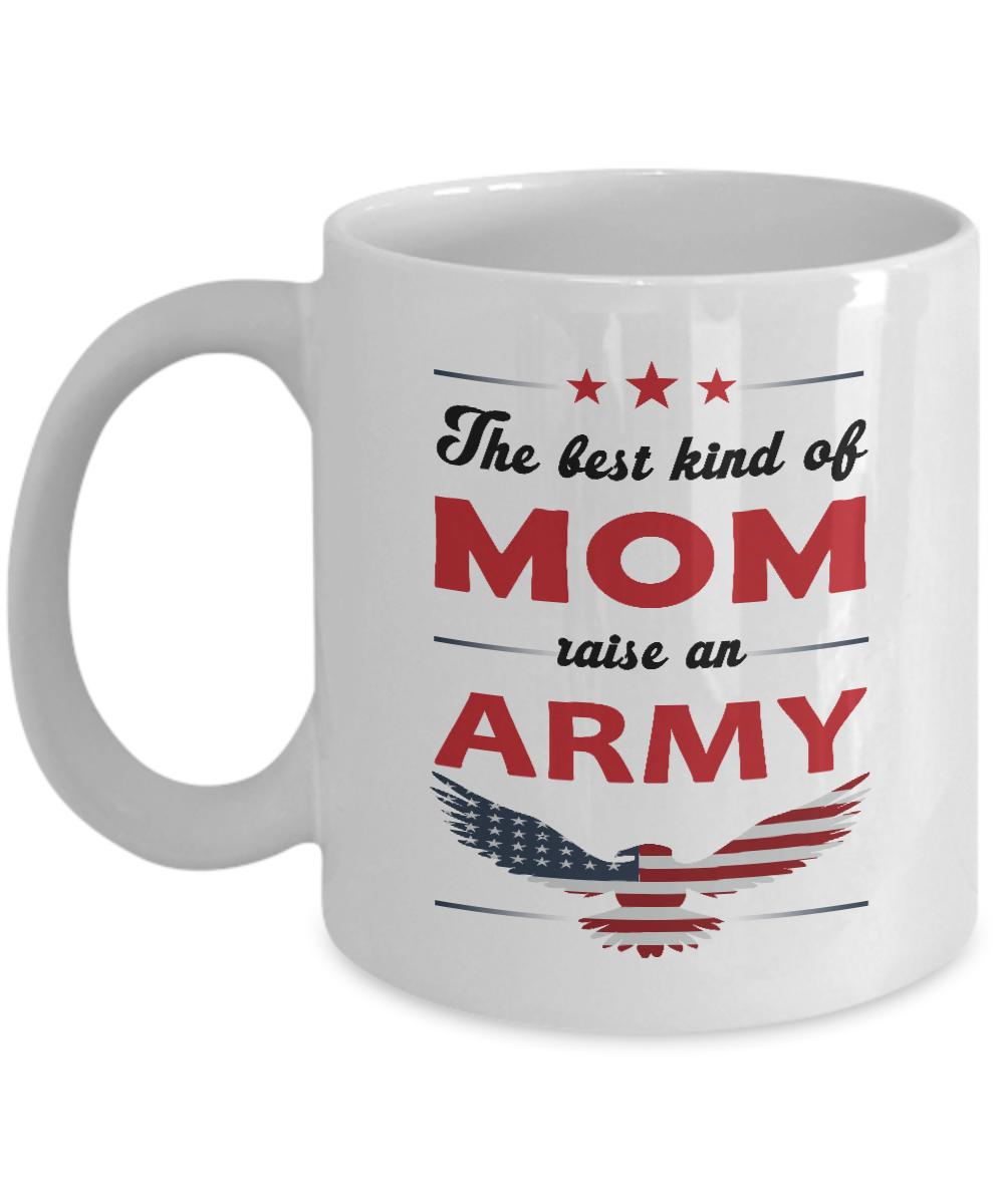 Best Mom Coffee Mug The Best Kind Of Mom Raise An Army Mom