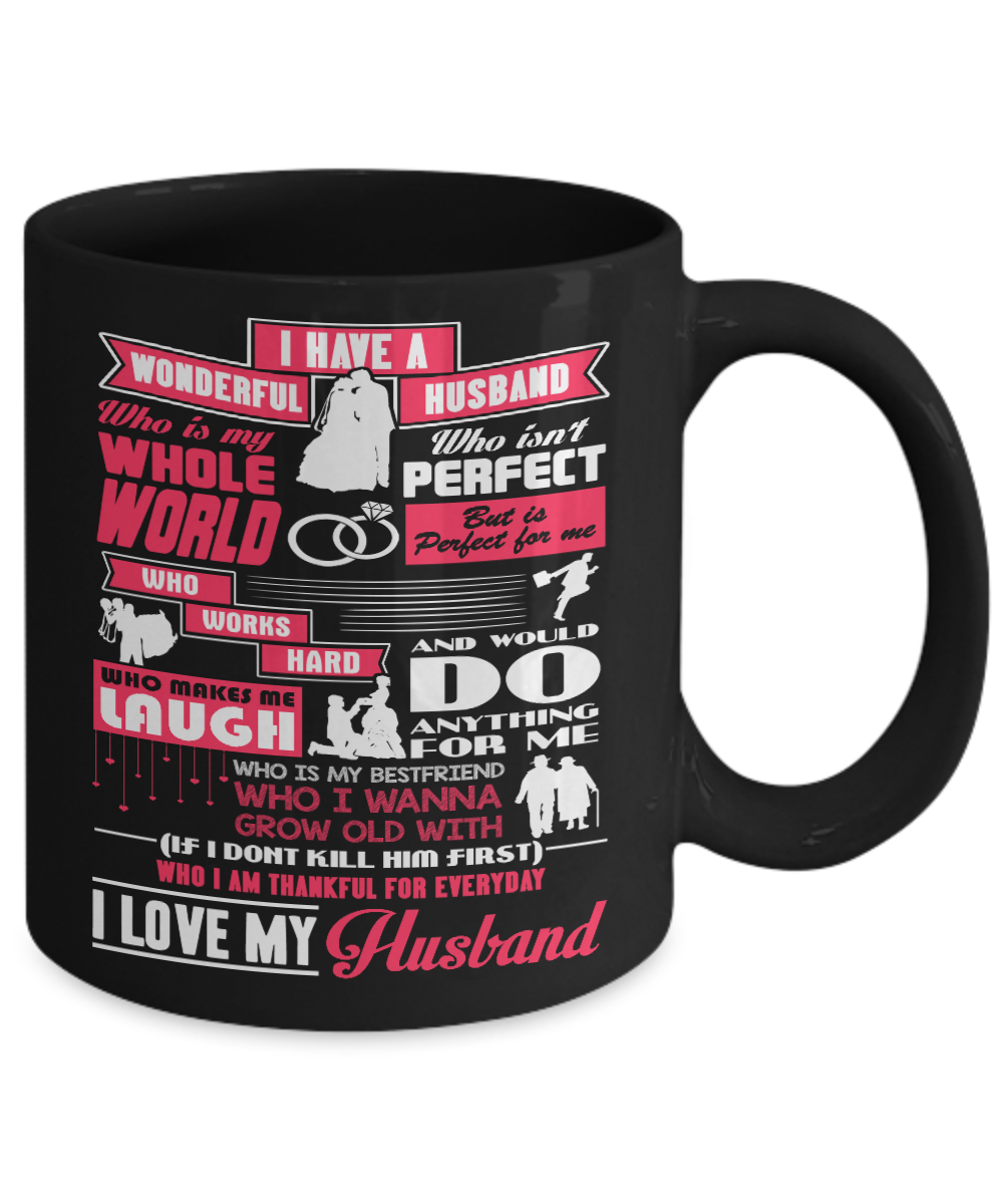 Have Husband Coffee Beeteestore I 11oz A Wonderful 15oz 34AL5Rjq
