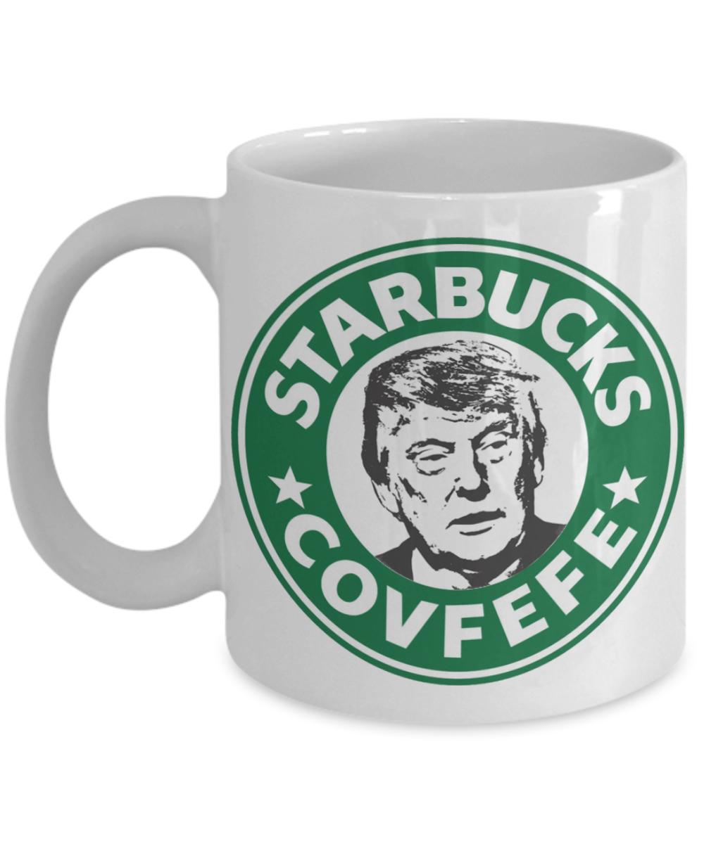 Donald Trump Starbucks Covfefe Funny Coffee Mug Funny