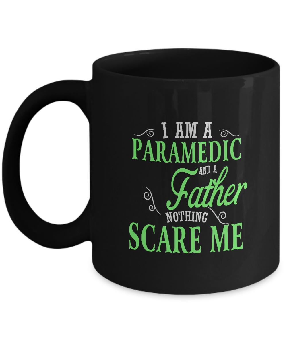 Front  sc 1 st  Gearbubble & Best Family Jobs Gifts Funny Works Gifts Ideas I Am PARAMEDIC ...