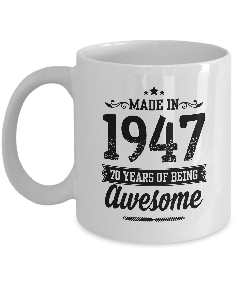 Made In 1947 Coffee Mug