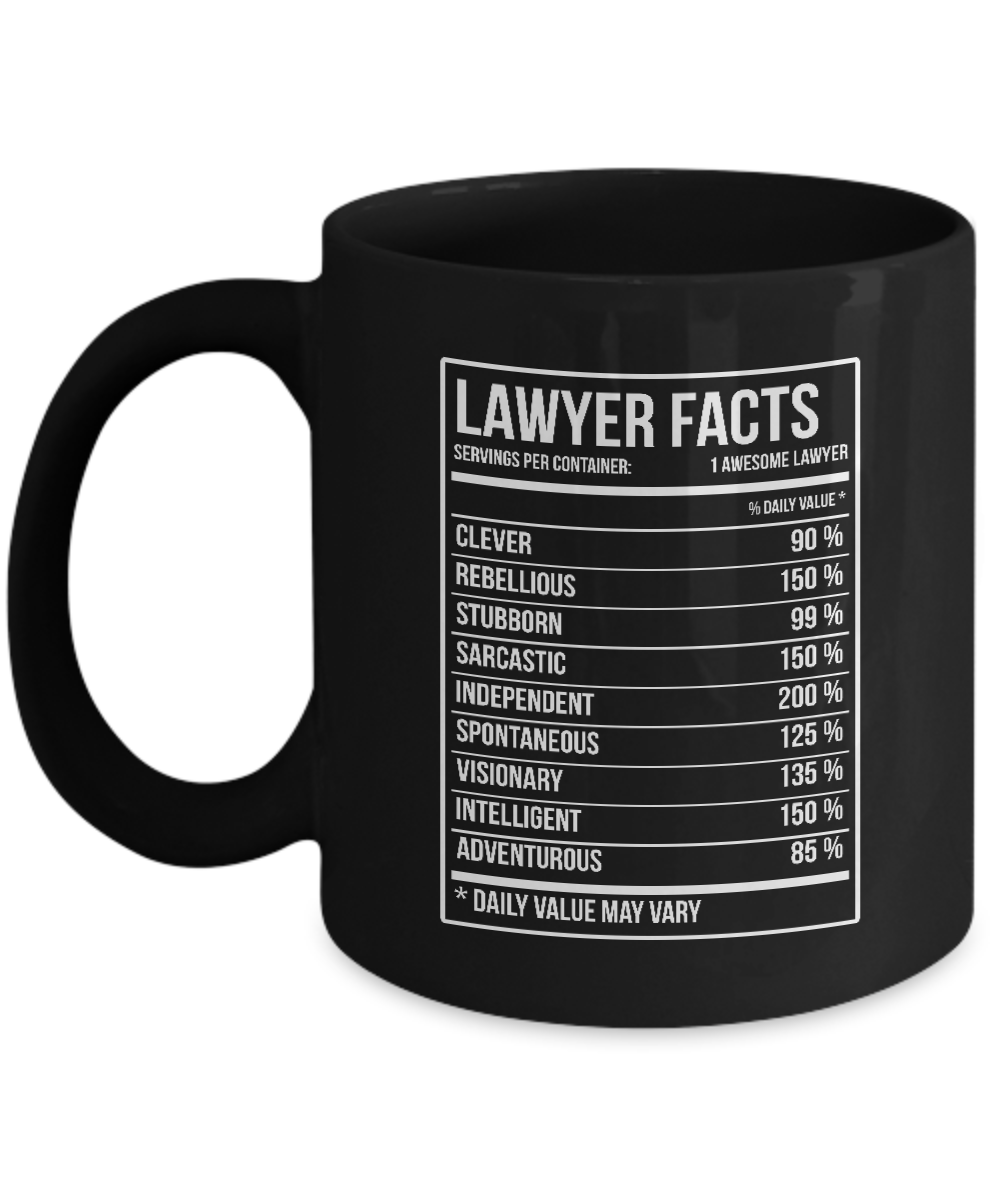 Lawyer Coffee Mug - Lawyer Gifts Lawyer Nutritional Facts Label ...