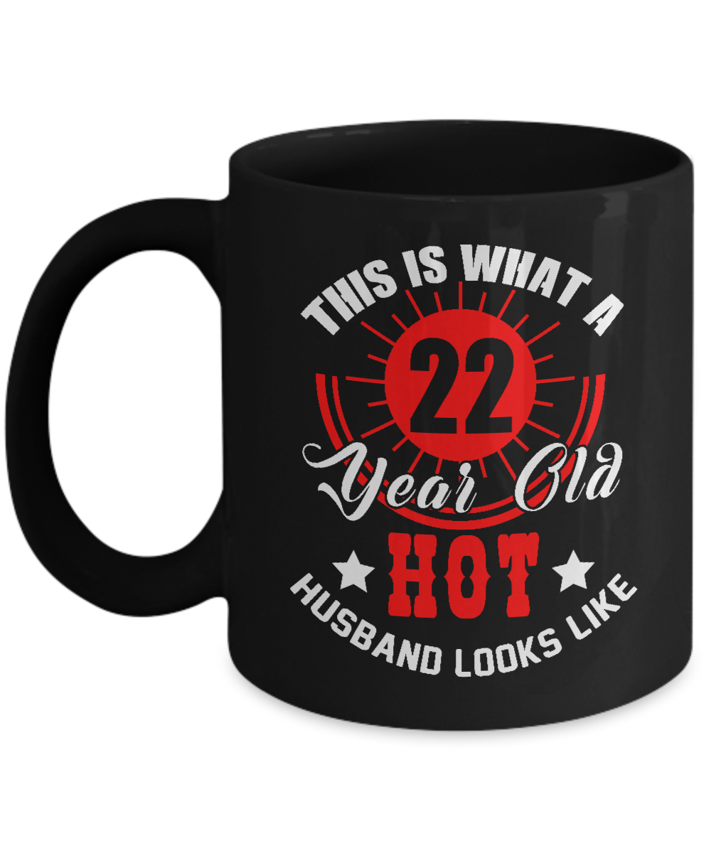 Birthday Gifts For Husband Funny Mug 22 Year Old Parties Front