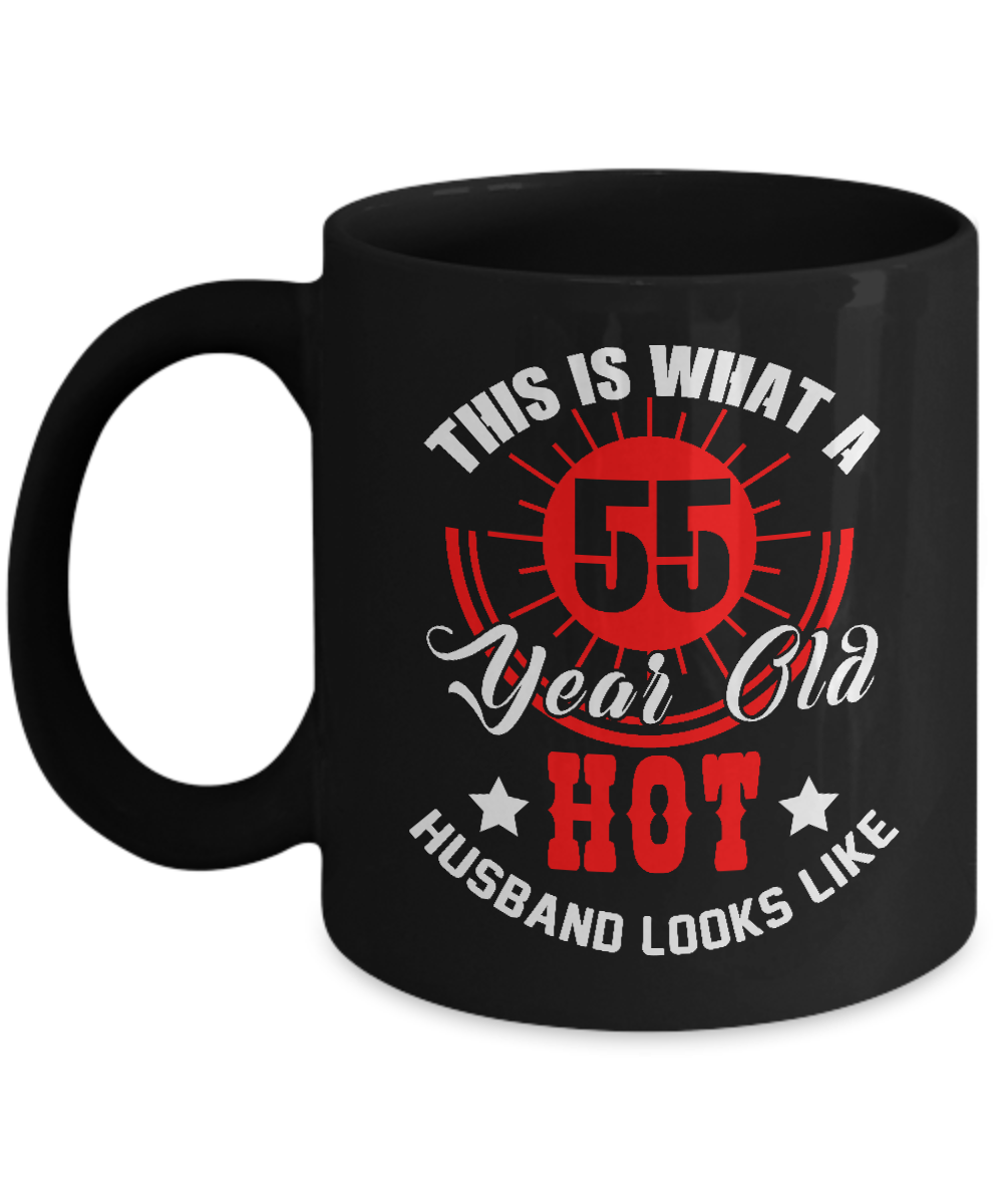 Birthday Gifts For Husband Funny Mug For 55 Year Old For Parties
