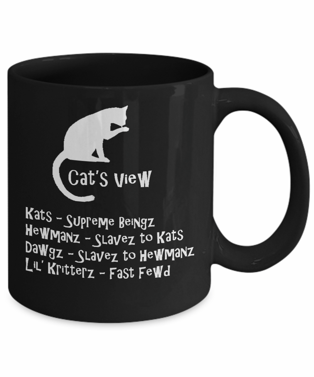 Funny Meme Coffee Mugs : Poisena cat s view funny gifts lovers memes