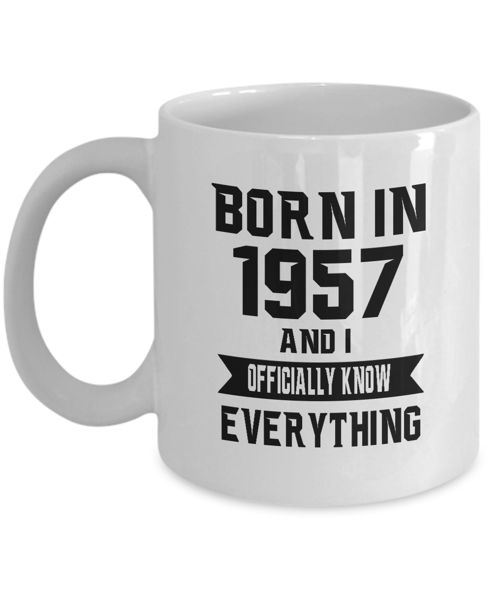 Funny 60th Birthday Gift Mug For Him Her Born In 1957 And Know