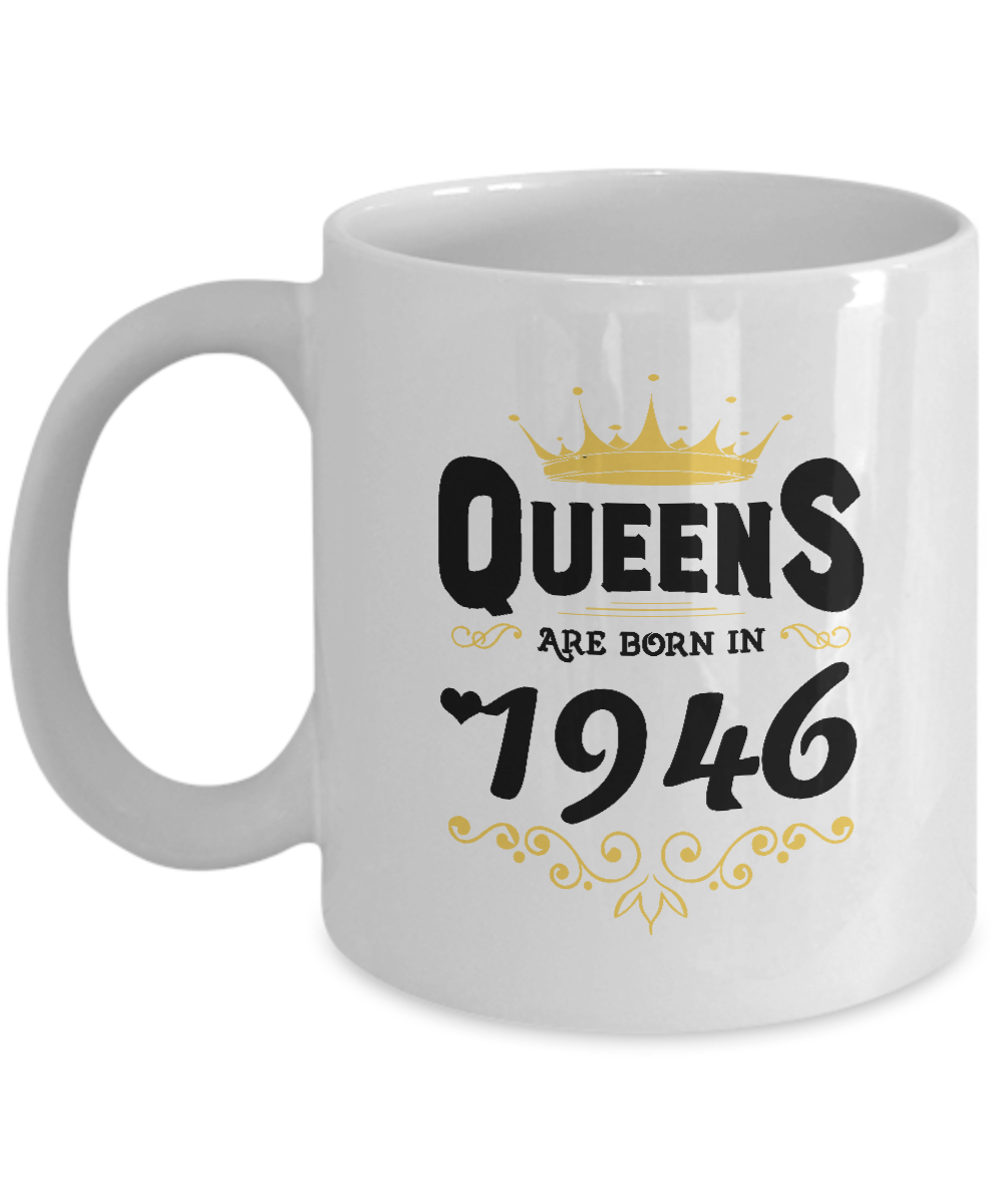 Awesome 71st Birthday Gifts For Best Friend Queens Are Born In 1946
