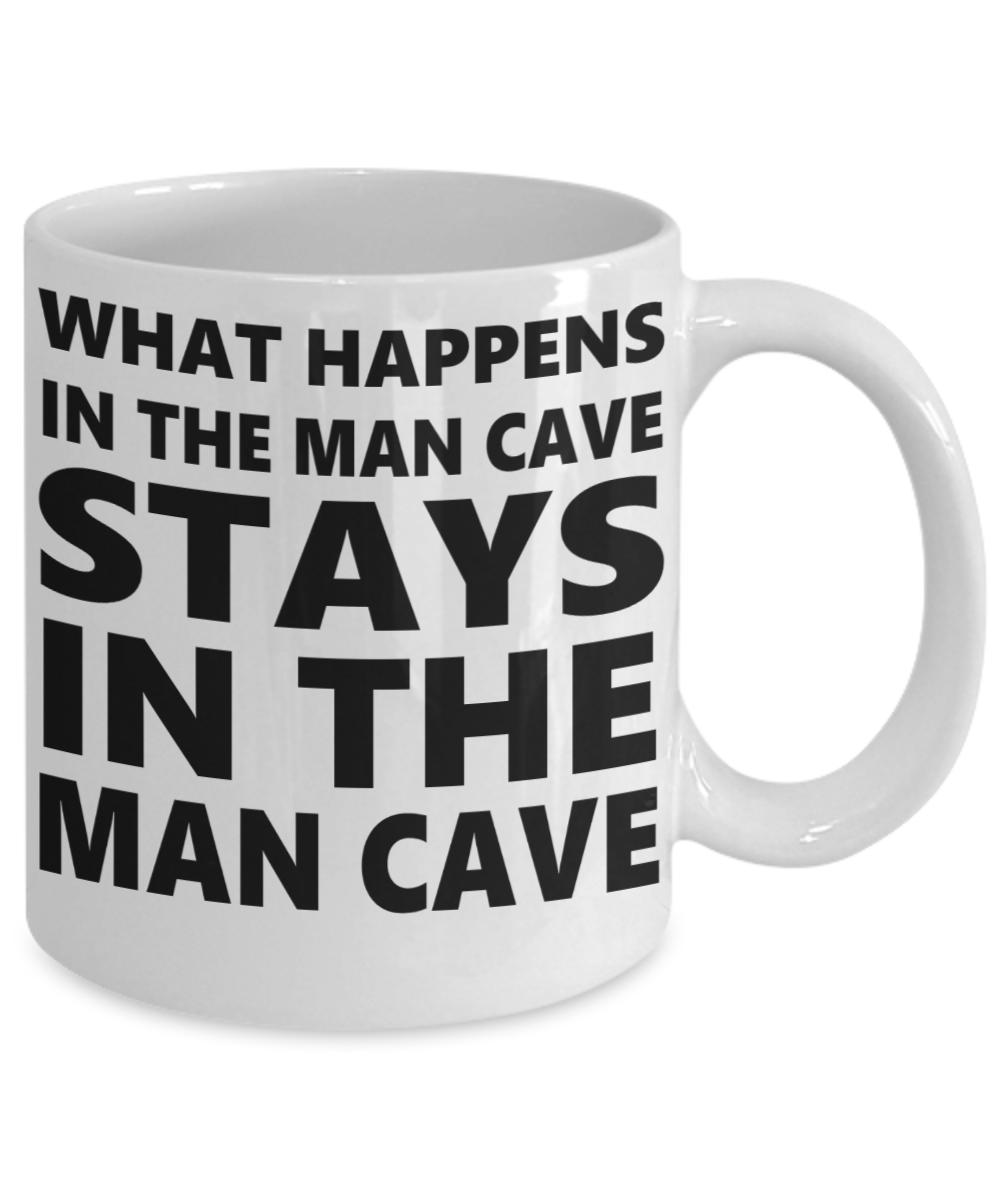 Mug Man Cave What Happens Stays In The Man Cave White