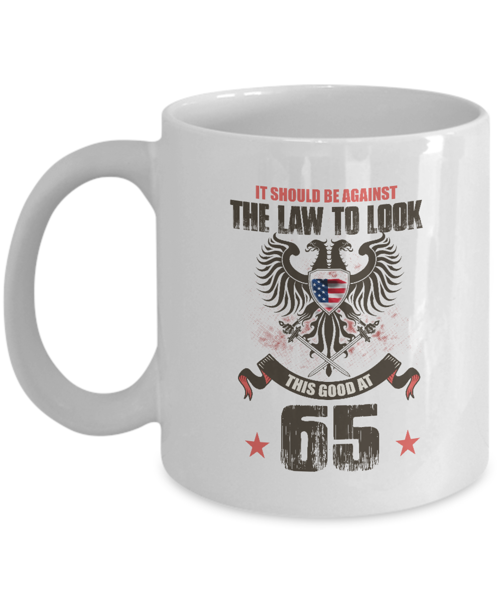 Funny 65th Birthday Gift For Husband Girlfriend Against Law Look