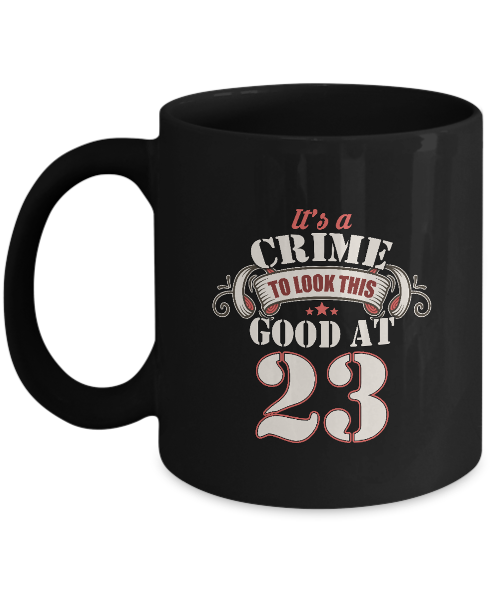 Novelty 23rd Birthday Gift For Grandson Boyfriend Its Crime Look