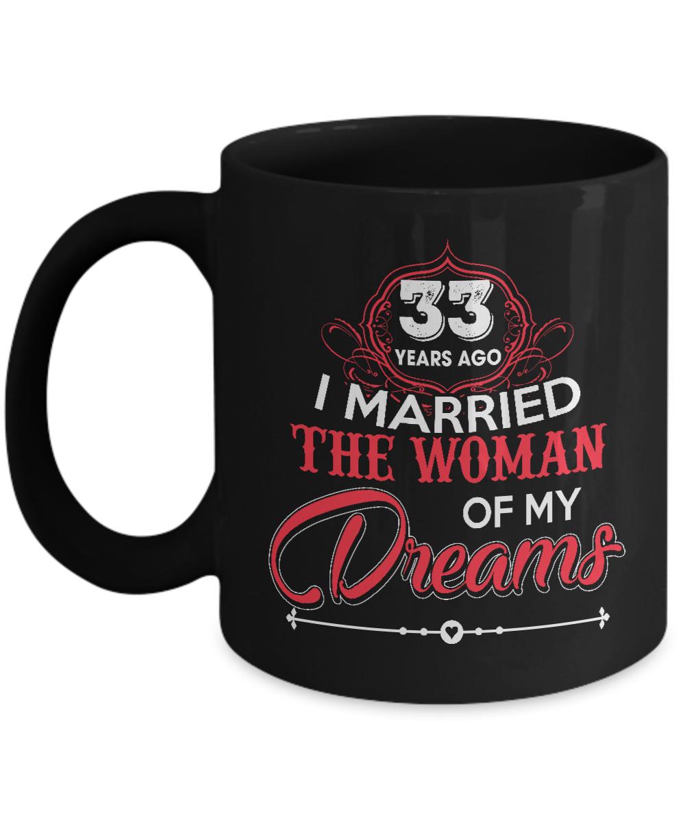 Best 33rd Wedding Anniversary Gifts For Husband Funny Mug For Men