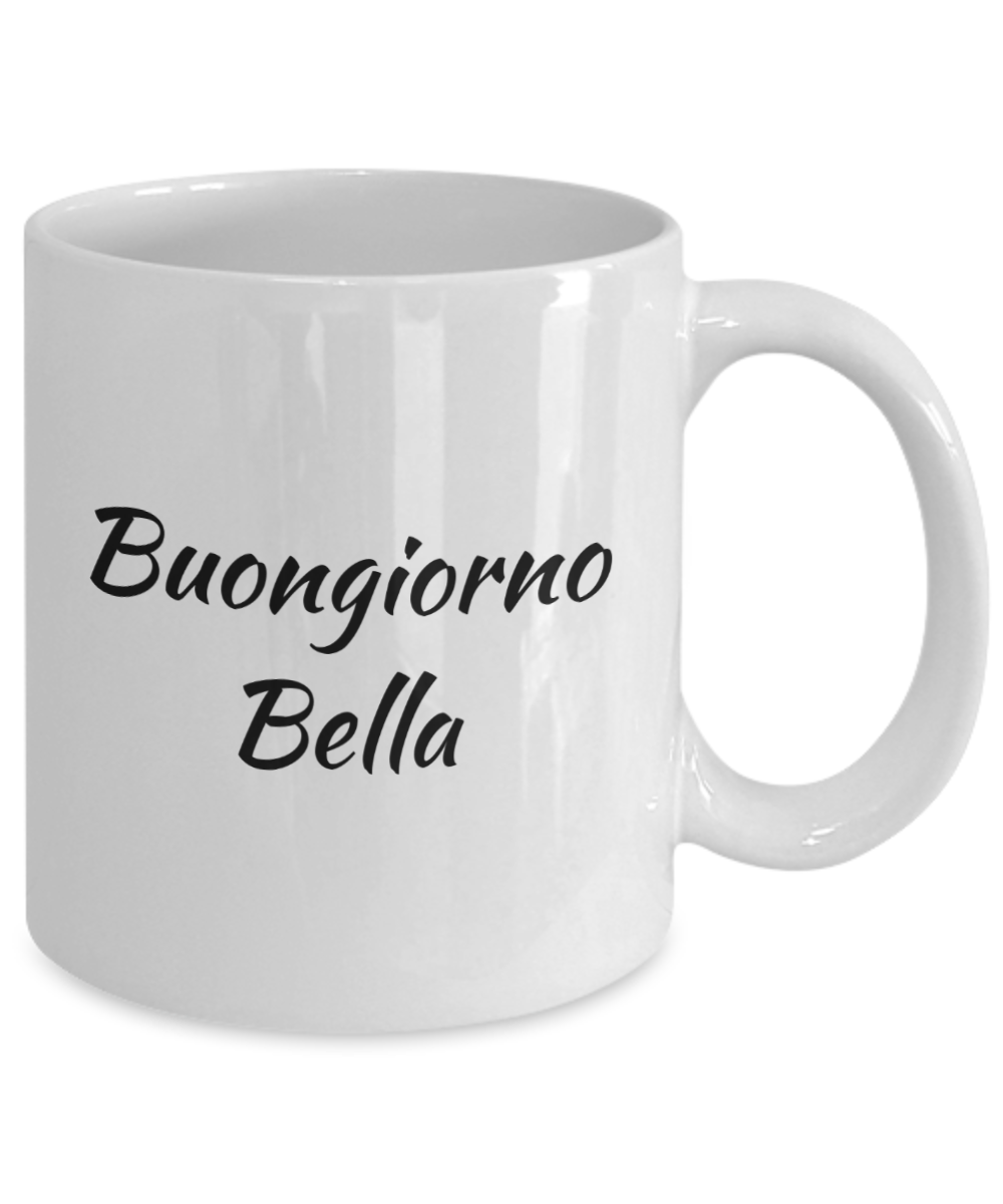 Good Morning Beautiful Niece : Good morning beautiful mug in italian