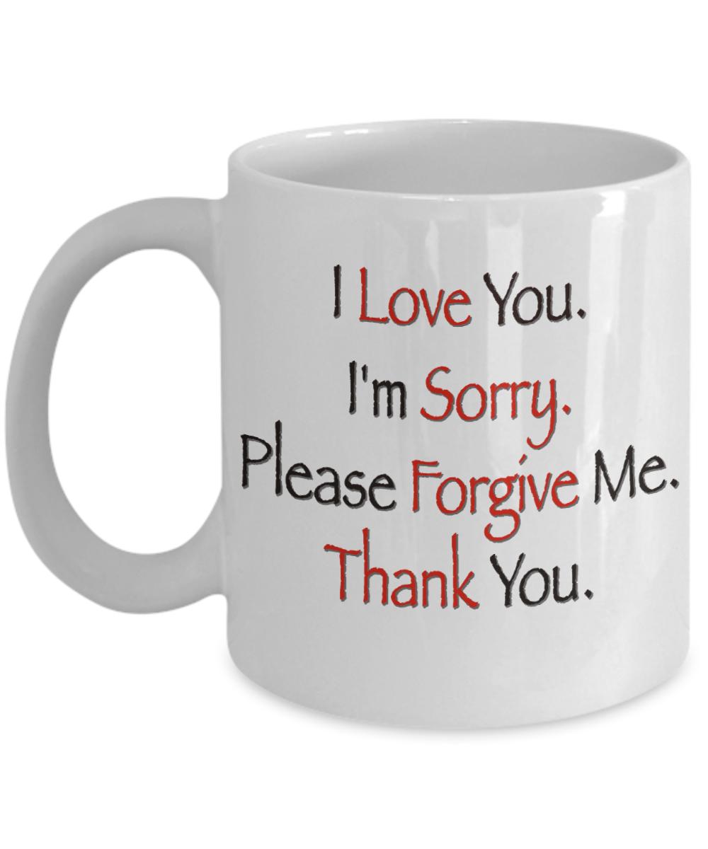 I Love You  I'm Sorry  Please Forgive Me  Thank You