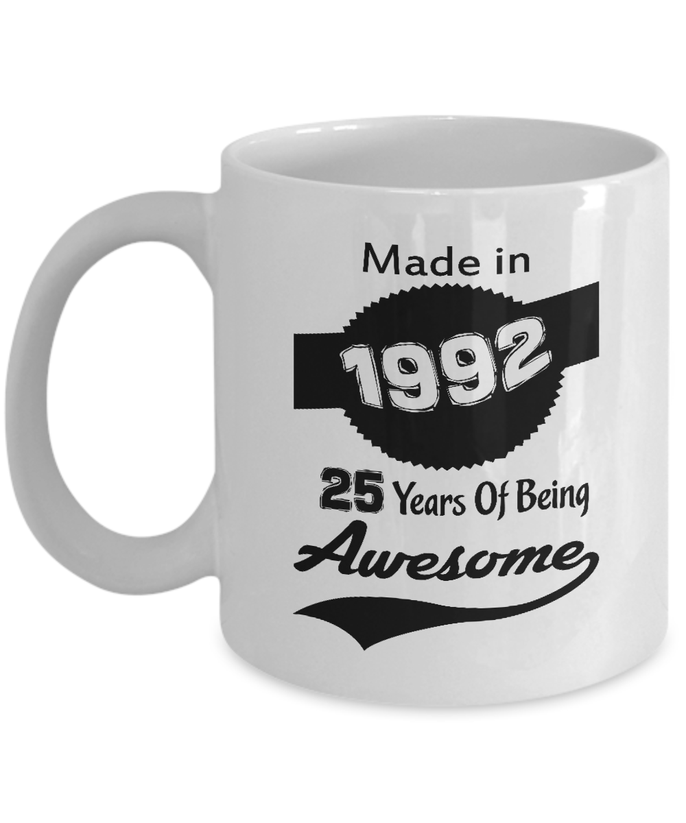 Made In 1992 25 Years Of Being Awesome Coffee Mug