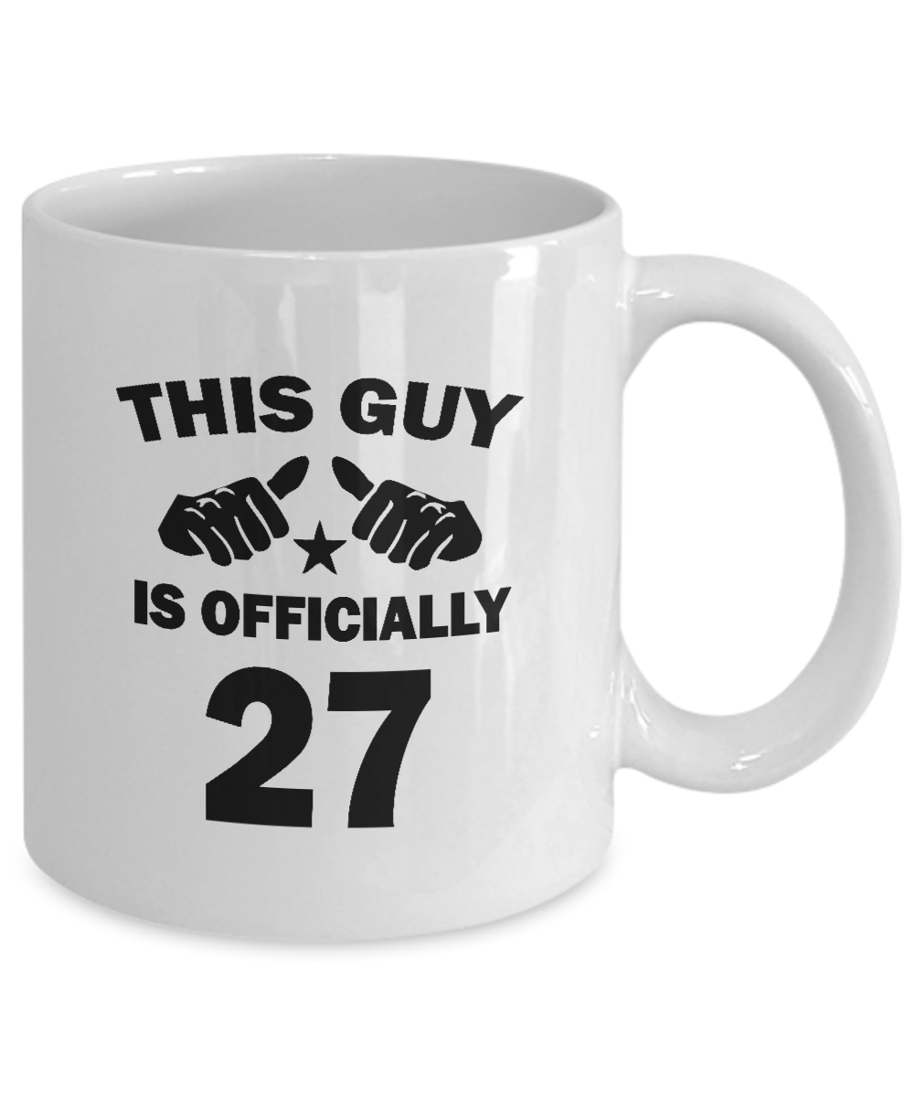 This Guy Is Officially 27 Years Old Coffee Mug