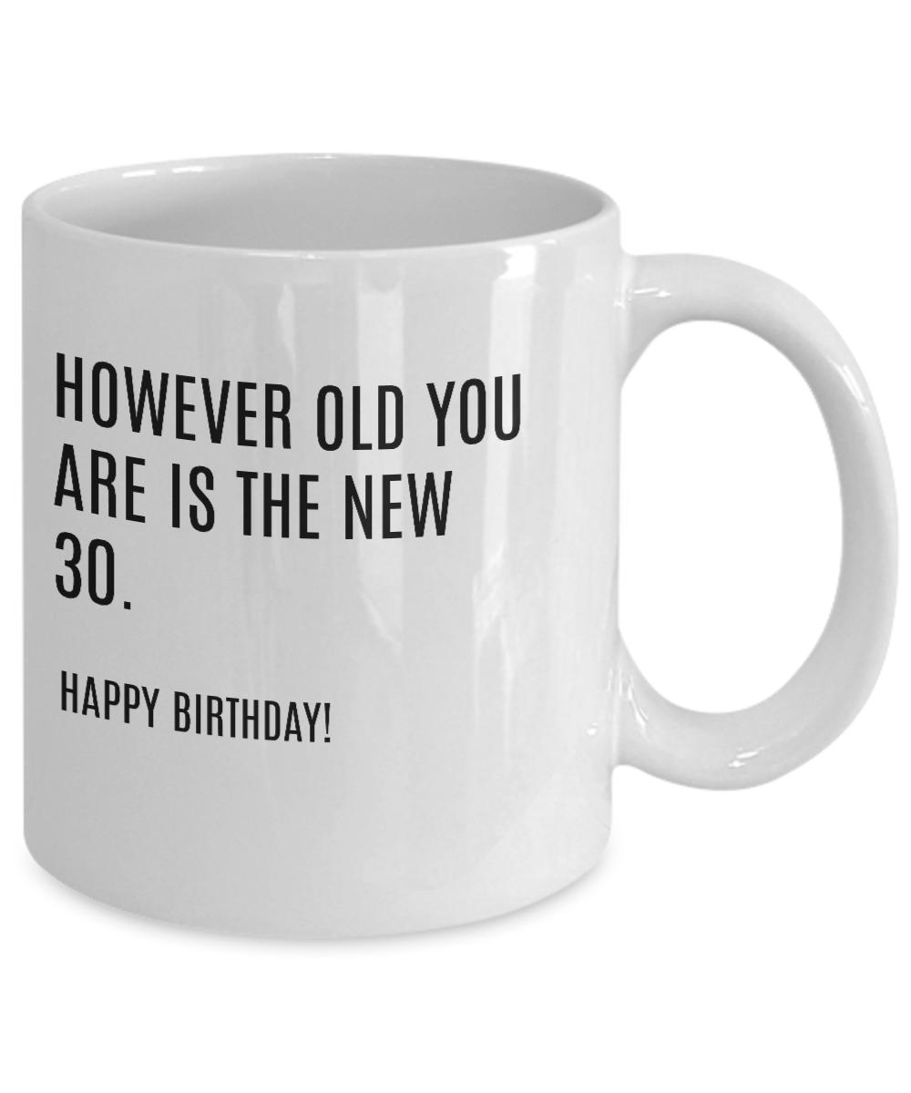 Gag Birthday Gifts For Seniors Funny Coffee Mug