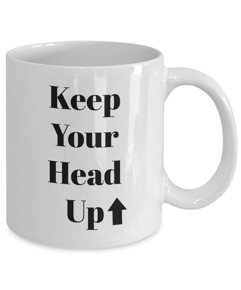 Novelty Coffee Mug Keep Your Head Up Motivational Coffee Cup Mug