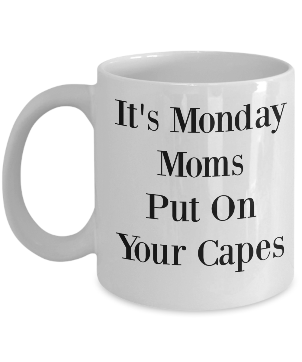 day mothers mugs mom coffee gift tea cup funny it s monday put on