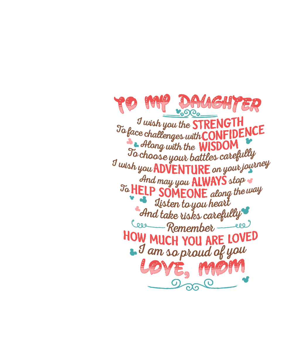 I Am Proud Of My Daughter Quotes: TO MY DAUGHTER , I AM SO PROUD OF YOU