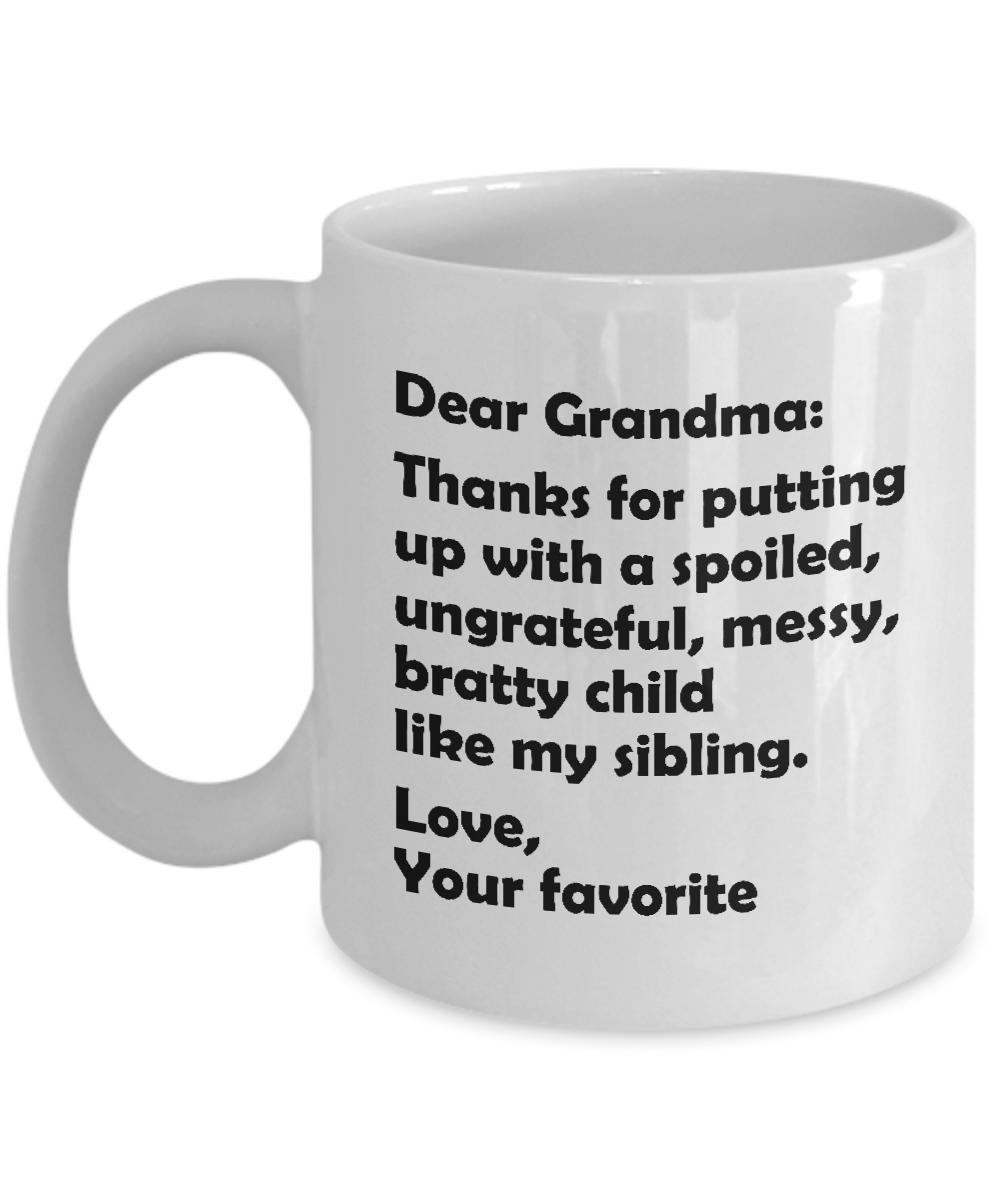 Dear Grandma Mug Grandma Funny Coffee Mug Grandma White Mug Grandma Gift Ideas