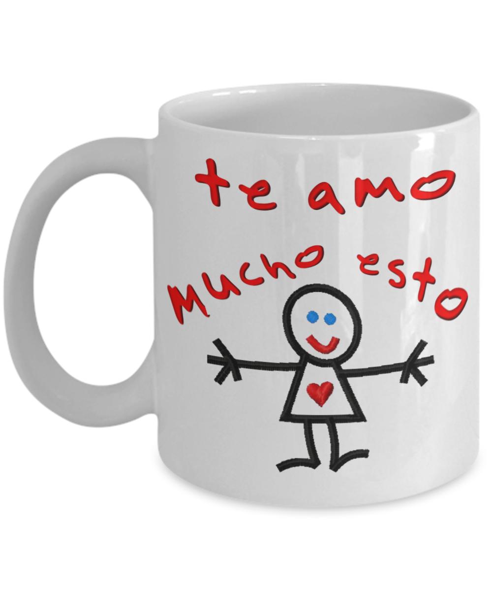Te Amo Mucho Esto Taza De Cafe I Love You This Much Coffee Mug Spanish Language Te amo mucho andres felipe nican diaz gracias por ser mi gran amor y apoyo en todo este tiempo vivido eres mi mas lindo sueño, espero cumplir muchos minutos, horas, meses, años. te amo mucho esto taza de cafe i love