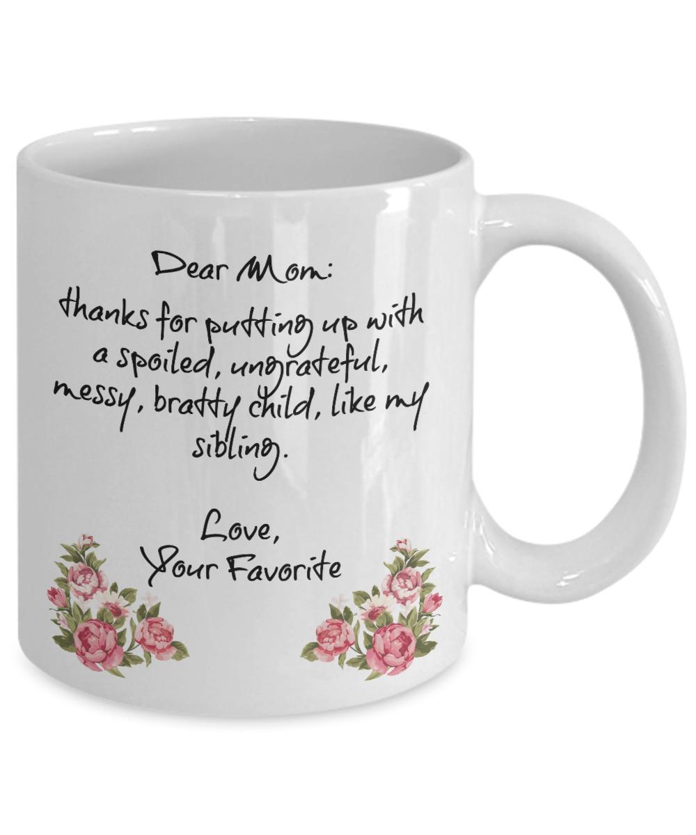 Dear Mom Coffee Mug Christmas Presents For Mom Gearbubble