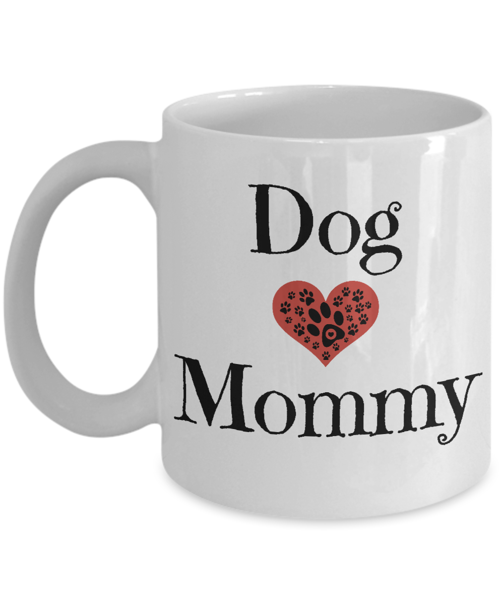 Dog Mommy Coffee Mug Cute Mom Gift For Moms Mothers Day Birthday Heart Gearbubble Campaign