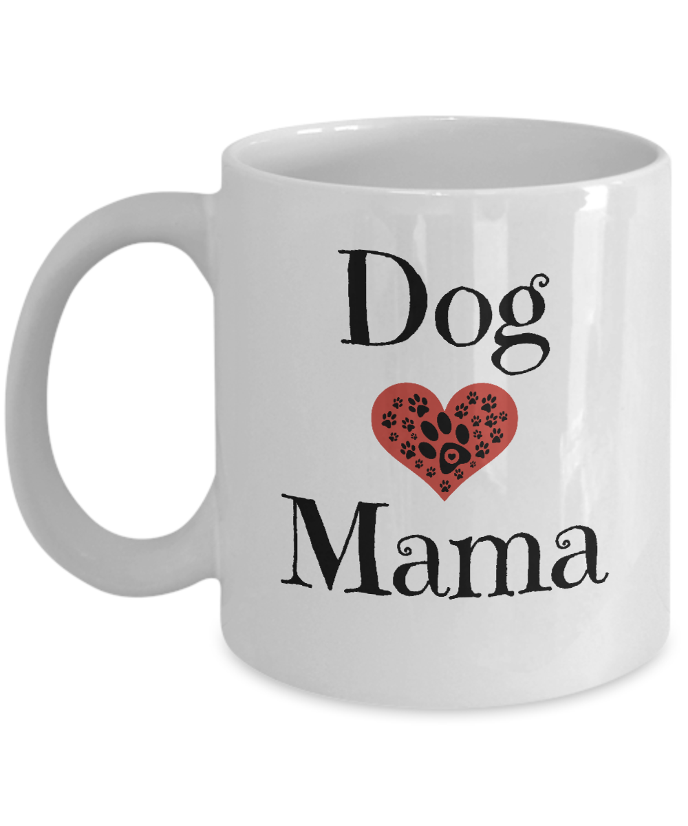 Dog Mama Coffee Mug Cute Mom Gift For Moms Mothers Day Birthday Heart Gearbubble Campaign
