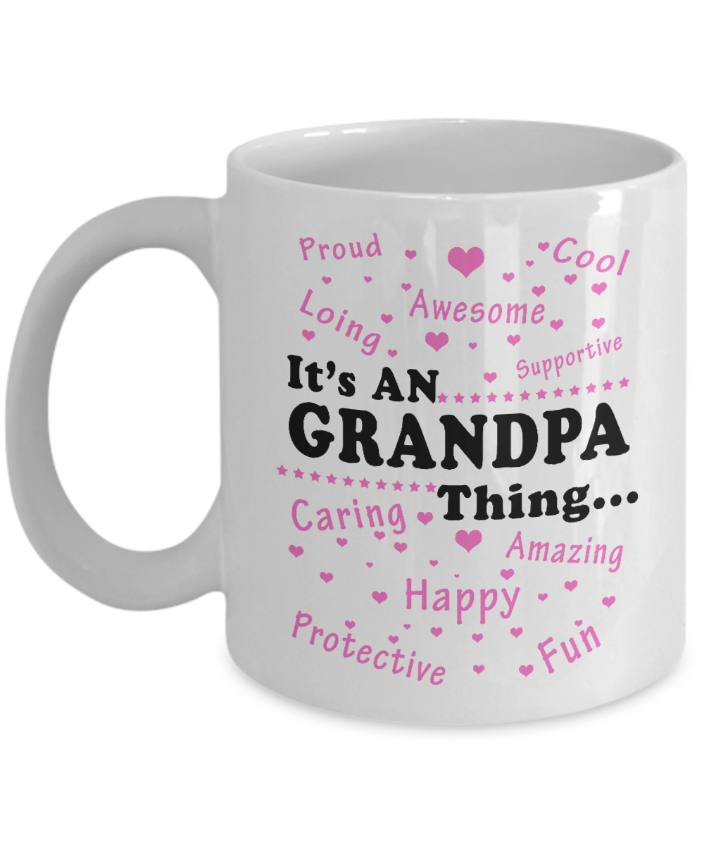 Its A Grandpa Thing Mug Cup Gifts For Birthday