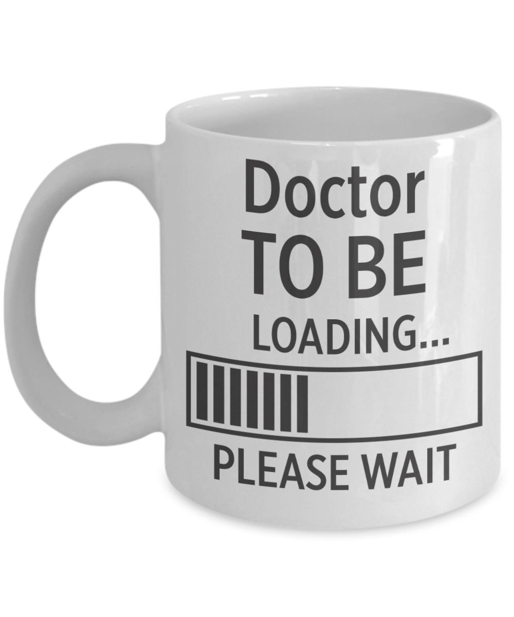Doctor To Be Coffee Mug Gift For Doctor Doctor Doctor Gift Doctor Art Doctor Gifts Funny Gift For Him Doctor Art Gift
