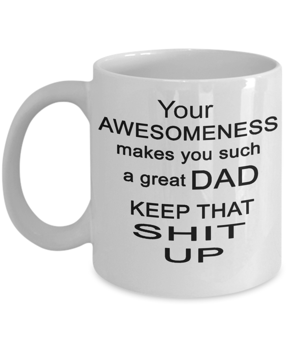 awesome funny father s day mug you are awesome dad fathers day