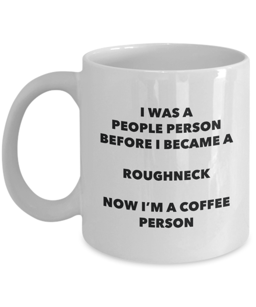 Roughneck Coffee Person Mug