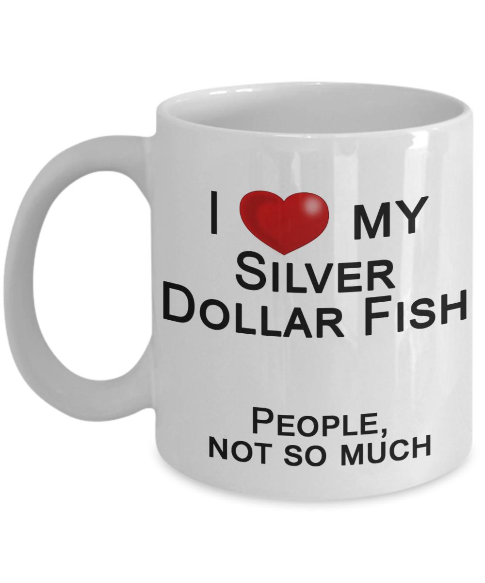 Silver Dollar Fish, Fish Lover Mug, Fish Dad Mug, Fish Mom Mug   I ...