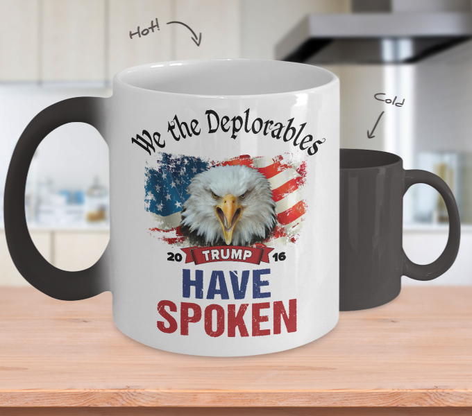 We The Deplorables - Have Spoken - Color Changing Mug