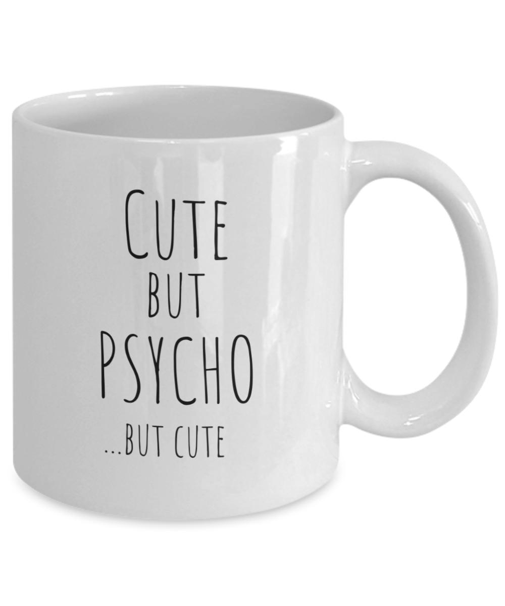 Cute But Psycho Mug Girlfriend Coffee Cup Gift Ideas Novelty Tea Cocoa Ebay
