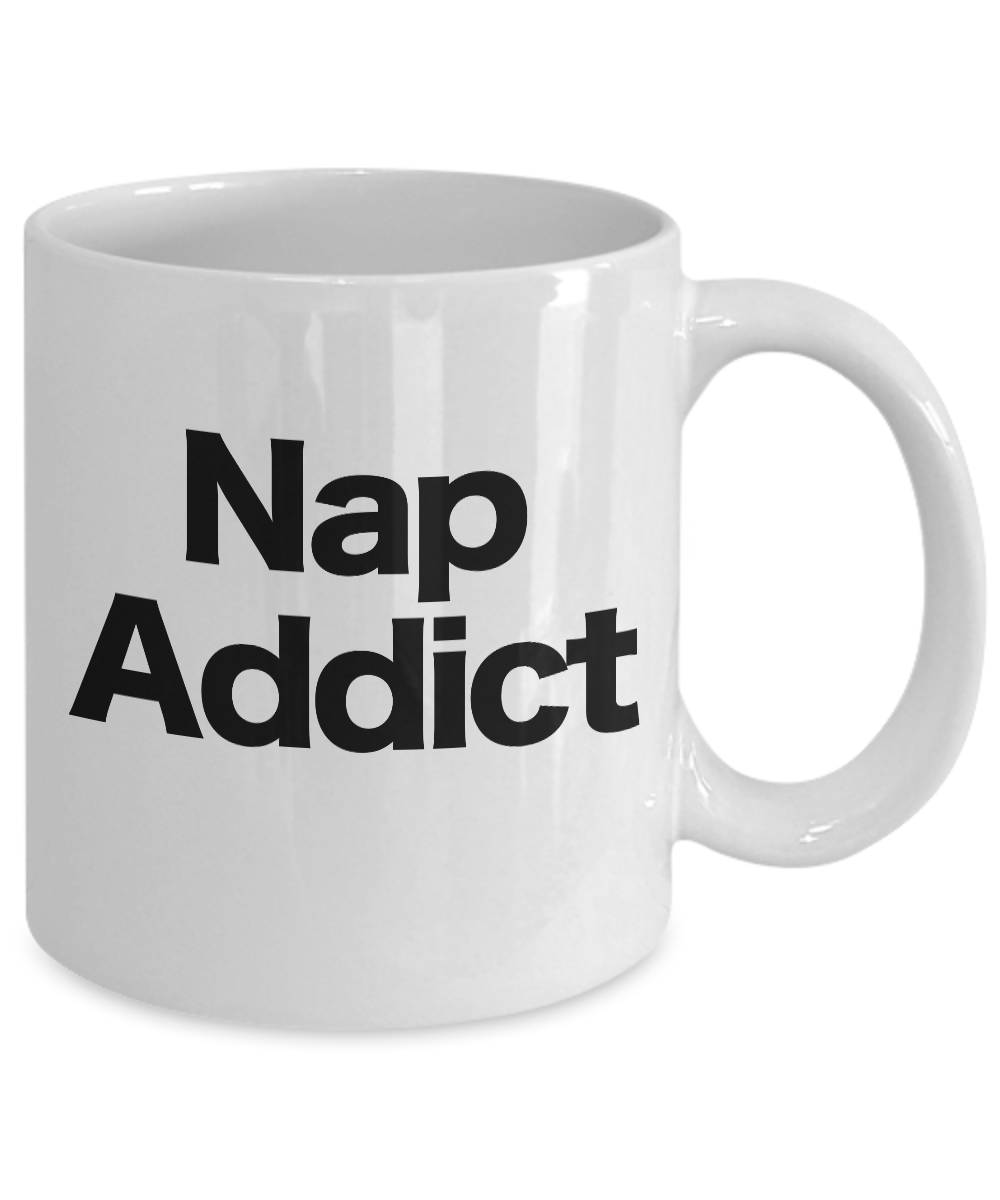 miniature 3 - Nap Addict Mug White Coffee Cup Funny Gift for Nap Lover Teenager Heavy Sleeper