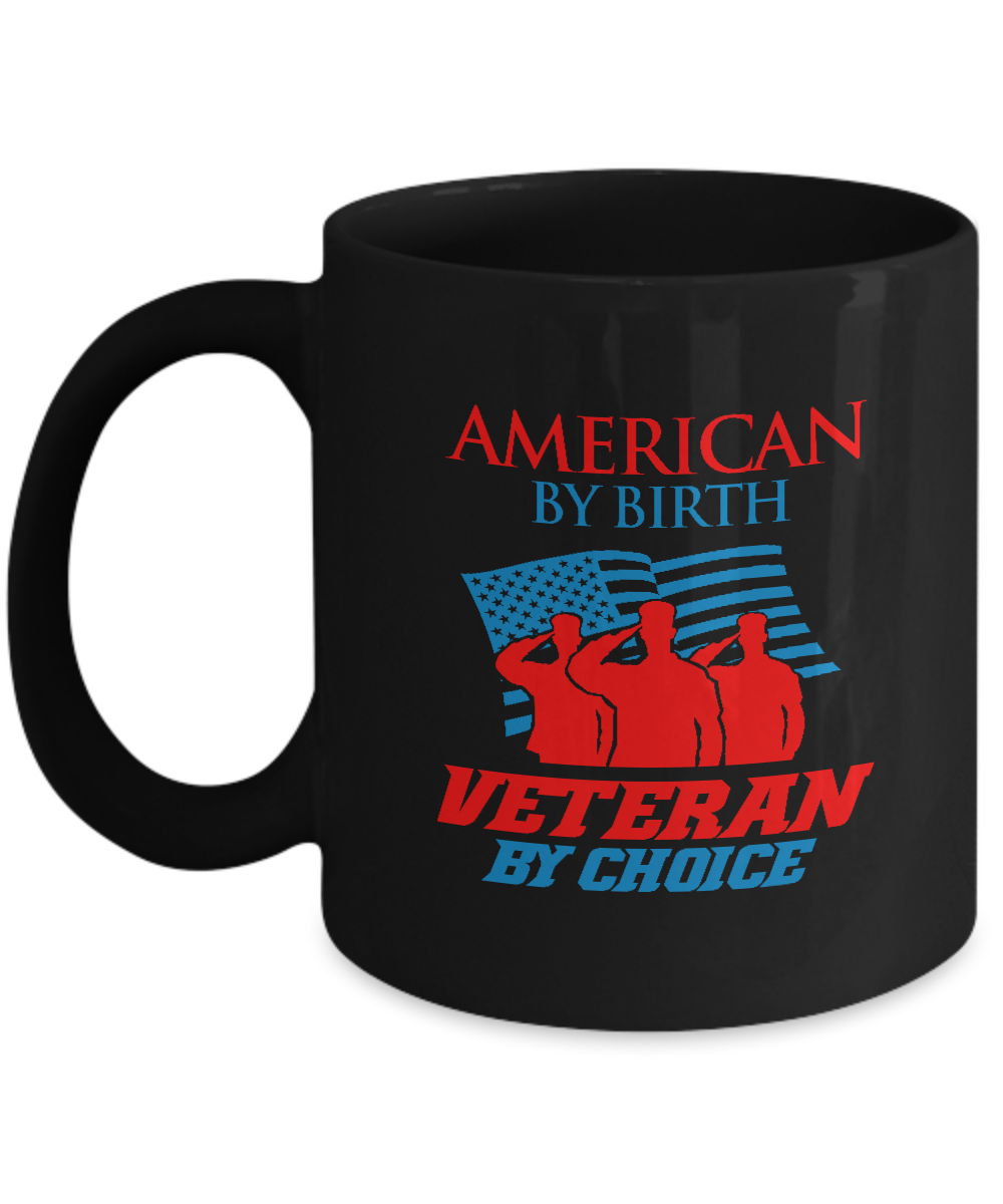 American by birth veteran by choice for American choice