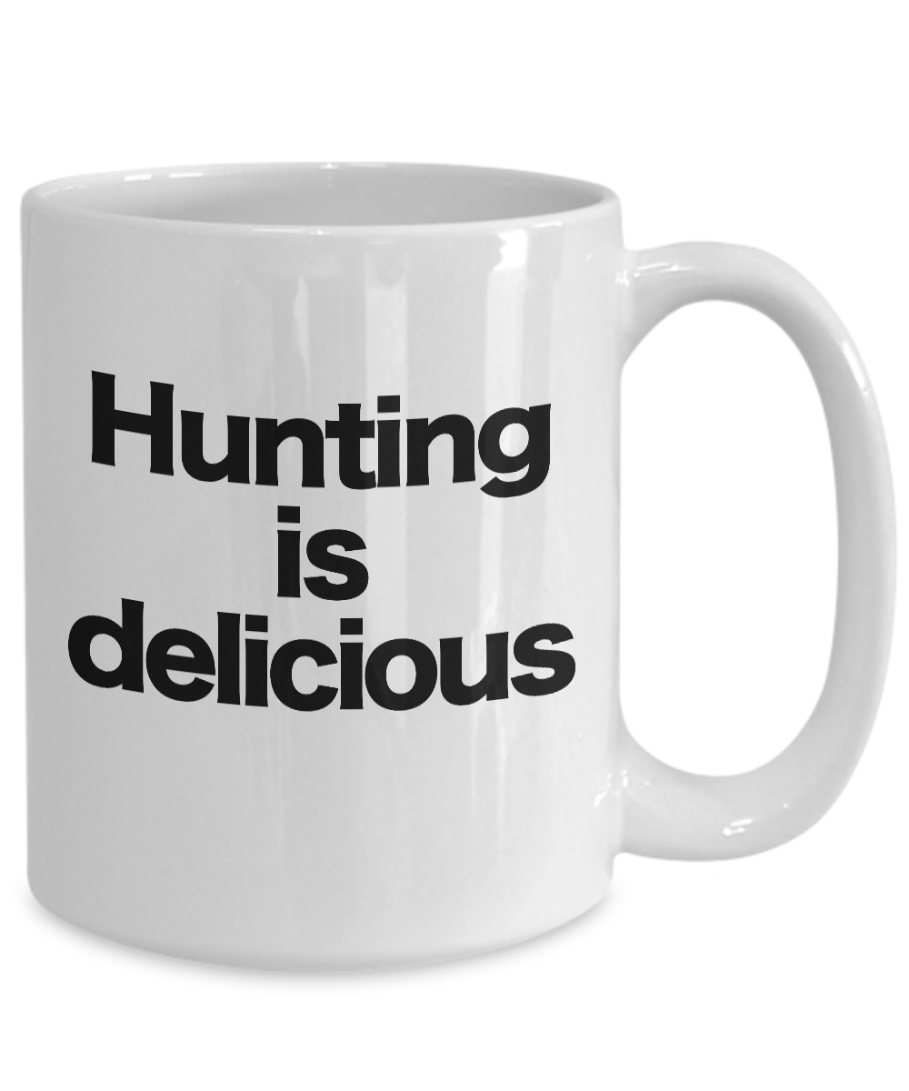 miniature 5 - Hunting Is Delicious Mug White Coffee Cup Funny Gift for Hunter Deer Bear Turkey